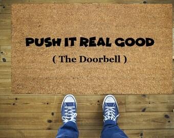 Push it real good doormat, Funny doormat, Coco doormat, Coir doormat, Funny push it doormat, Welcome doormat, Door mat