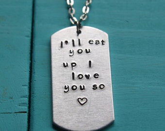 I'll eat you up I love you so Where the wild things are necklace