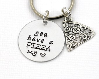 """Pizza Key Ring, """" You Have A Pizza My Heart"""" Hand Stamped Key Chain, Christmas Gifts, Pizza Gift, Gift For Boyfriend,Gift For Her,I Love You"""