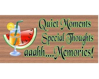Wood Signs -Quiet Moments Special Thoughts aaahh Memories GS 938