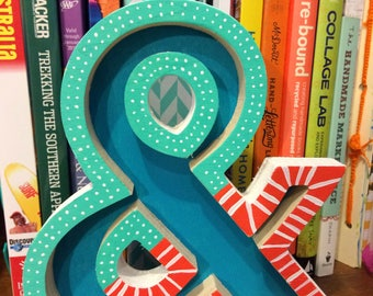Ampersand // Hand Painted // Wood Ampersand // Teal // Orange // Blue