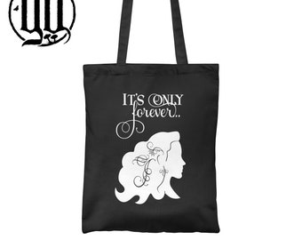 Sarah - IT's only Forever Tote Bag - White on Black