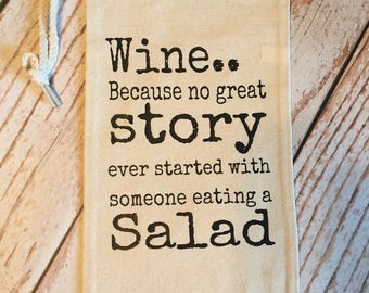 Wine.. Because No Great Story Ever Started With Someone Eating a Salad Wine Bag