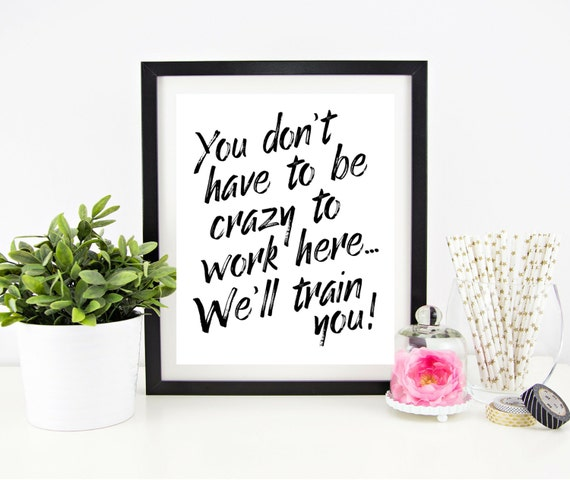 Cubicle Decor Printable   Office Wall Art   Funny Office Signs   Work Decor    Printable Quote   Printable Gift   Quote Signs   Word Art
