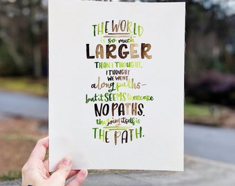 """Watercolor Lettering: """"The Going Itself Is The Path."""""""