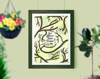 All About That Plant Life - Gardening Poster 18x24 - Green Thumb - Customization Available