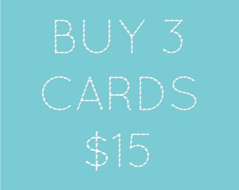 SALE - Choose any 3 greeting cards