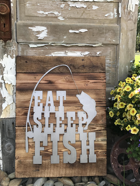 eat sleep fish fishing decor rustic farmhouse style decor country