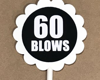 60th Birthday Cupcake Toppers - 60 BLOWS, Black and White or Your Colors, Set of 12