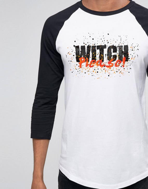 Witch please!| Halloween | Unisex Raglan T-Shirt | 3/4 sleeves | Baseball shirt | Hand painted  Watercolor design | Long sleeves Tee |