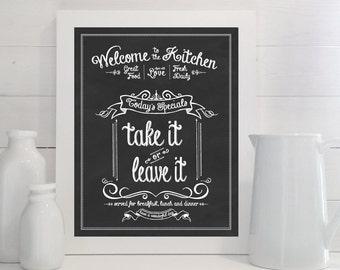 Take It or Leave It print - Kitchen, Chalk, Chalkboard, Art, Eat, Food, Sign