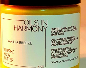 Mother's Day  Whipped Body Butter (Shea Butter ) -VANILLA BREEZE (Intoxicating, Warm and Soft) - 4 oz Large Jar