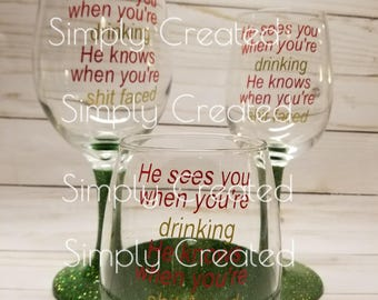 He Sees You When You're Drinking Christmas Wine Glass