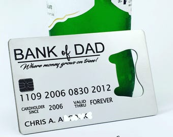 Bank of Dad Bottle Opener, Bank of Dad, Wallet Insert, Back of Dad Credit Card, New Dad, Metal Bottle Opener, Fathers Day Gift