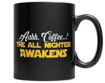 Aahh Coffee..! The All Nighter Mug