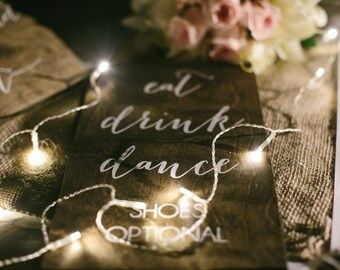 Eat, drink, dance - Wooden Wedding Signs - Wood