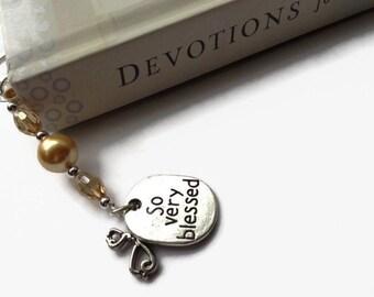 Inspirational Bookmark, So Very Blessed, Gift Idea, Teacher Gift