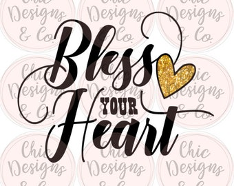 Bless Your Heart Transfer - Southern Transfers - Southern Sayings - Sublimation Transfers - Transfers - Shirt Images - Bless Your Heart