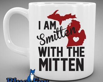 Michigan,Coffee Mug,Smitten with the Mitten,Love Michigan,State of Michigan, Michigander, Coffee cup, Michigander Gift, MUG-223