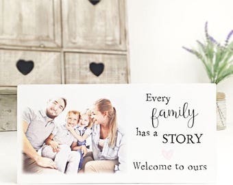 Personalised Photo Block - Every Family Has A Story..Welcome to Ours
