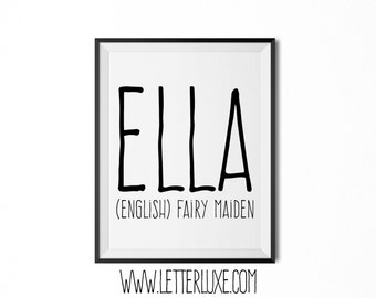 Ella Name Meaning Art - Printable Baby Shower Gift - Nursery Printable Art - Digital Print - Nursery Decor - Typography Wall Decor