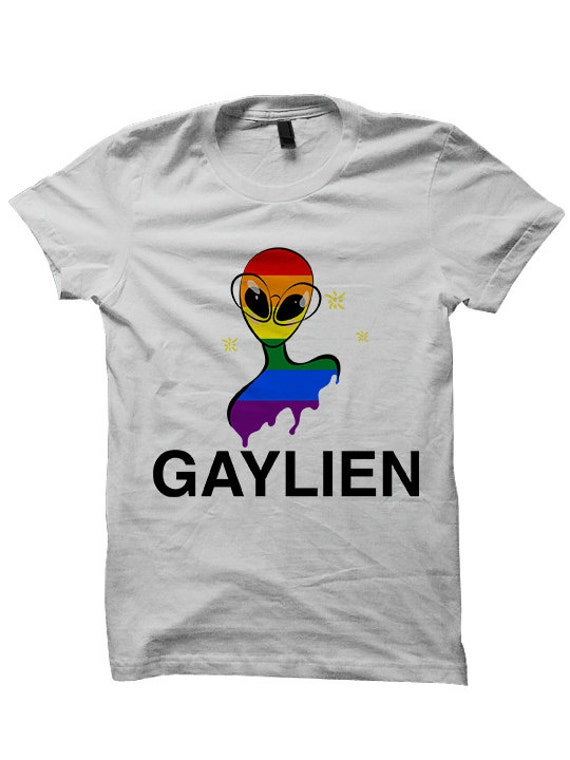 Gay Pride T Shirt Gaylien Shirt Ladies Tee Unisex Clothing