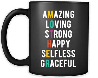 Mother's Day Gift - Amazing Loving Strong Happy Selfless Graceful Mother Ideas for mother Birthday Gift Coffee Mug Tea Cup White