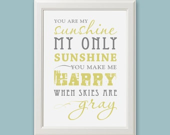 You Are My Sunshine Typography 8x10 DIY Printable - INSTANT DOWNLOAD