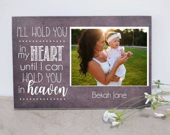 Sympathy Gift Photo Plaque, Custom Photo Gift, Baby Memorial Gift Idea {I'll Hold You In My Heart...  Hold You In Heaven} Bereavement Gift