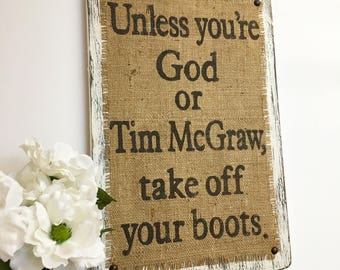 Tim McGraw Burlap Sign, Cowboy, Distressed, Rustic, Primitive, Country Singer, Sign, Tim McGraw, Faith Hill, Southern Sign, Burlap Singer