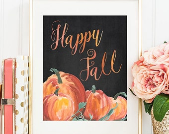 Fall Decor - 8x10 Fall Printable Art, Happy Fall, Autumn Decor, Pumpkin Decor, Fall Wall Art, Chalkboard, Pumpkin Printable
