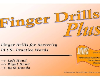 Finger Drills Plus - A unique Finger Drill Book for Court Reporting Students, unlike any of its kind - BONUS: Double-Book with Proper Names!