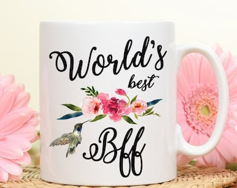 World's best Bff, Best Bff Mug, Best bff, Coffee Mug, Gift for Bff, Bff Gift Mug, Mug for Bff, Best friend forever, gift for best friend,