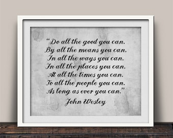 Christian Print, Do All The Good, Inspirational Print, John Wesley Quote, Pastor Gift, Leadership Quote, Pastor Appreciation, Church Decor