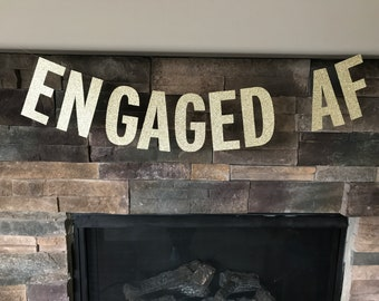 Engaged AF banner / engagement party decorations / bachelorette party decorations / engaged af / engagement banner / engagement party banner