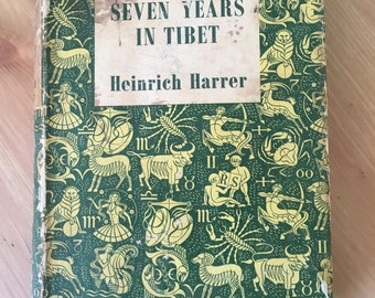 Seven Years in Tibet by Heinrich Harrer (1955)