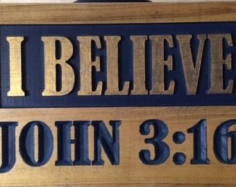 i believe john 3 16 wood sign
