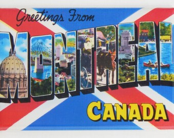 Greetings from Montreal Canada Fridge Magnet