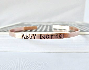 Abby Normal, funny best friend gift, skinny cuff, for women, funny jewelry, halloween bracelet, halloween lover, personalized, gift for her