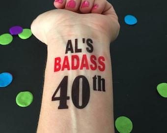 40th BIrthday, 40th Birthday Favor, Temporary Tattoo, Birthday Party Favor, Birthday Party, Gag Gift, 40th, 40 Birthday, Badxss, Men's B-Day