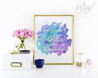 Imagination is more Important than Knowledge | Einstein Imagination | Inspirational Quote | Motivational Poster | Watercolor Printable
