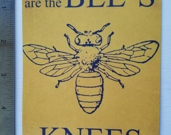 You're the Bees Knees... Large Magnet