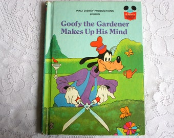Goofy the Gardener Makes Up His Mind Book, Vintage Disney Book, Vintage Goofy Book,
