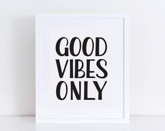 Printable Dorm Art / Good Vibes Only Wall Print / Bedroom Art Print / College Student Art Print / Office Wall Art / Printable Cubicle Decor
