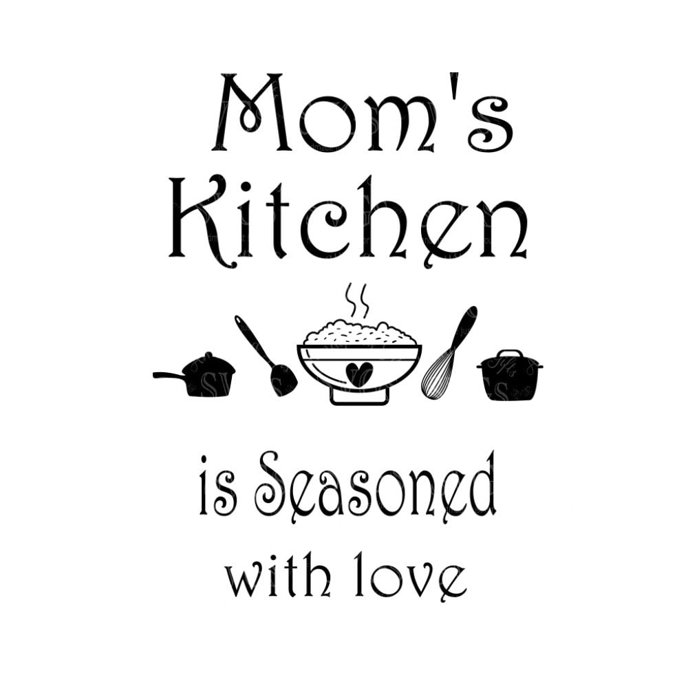SVG Moms Kitchen is Seasoned with Love Wall Art Kitchen