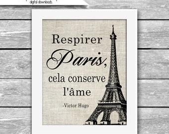 Respirer Paris, cela conserve l'âme - Victor Hugo Breathing Paris preserves the soul Quote Natural Linen Look - Printable Digital Download
