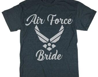 Air Force Bride Shirt. Air Force Bride T-shirt. Bride Shirt. Bridesmaid Shirts. Bachelorette Party Shirts. Bride Gift. Bridesmaid Gift.