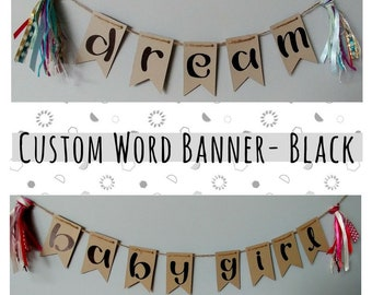 CUSTOM WORD- recycled kraft handlettered bunting banner with vintage mixed fiber tassels- decor or photo prop- BLACK up to 10 letters