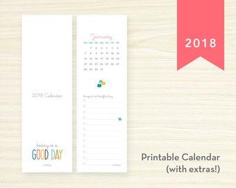 Printable 2018 Bookmark Calendar - Today is a Good Day