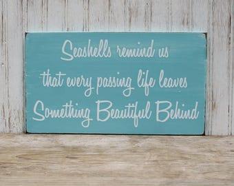 Seashells Remind Us Wood Sign - Wall Decor -Coastal Decor - Beach Cottage  - Wall Art - Painted Wood - In Memory of - Beach Wedding